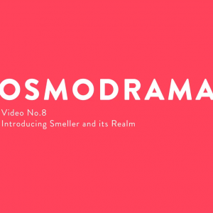 Osmodrama - Introducing Smeller and its RealmVideo Nr. 8 (deutsch/englisch)
